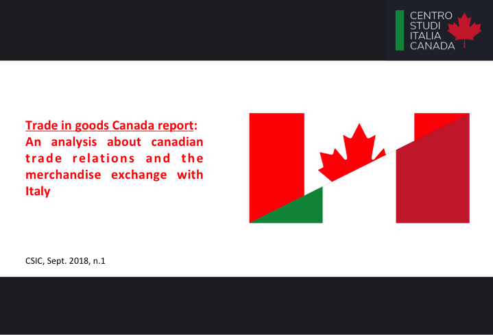 The positioning in the Canadian market: import / export Italy - Canada with a focus on the most interesting commodities sectors