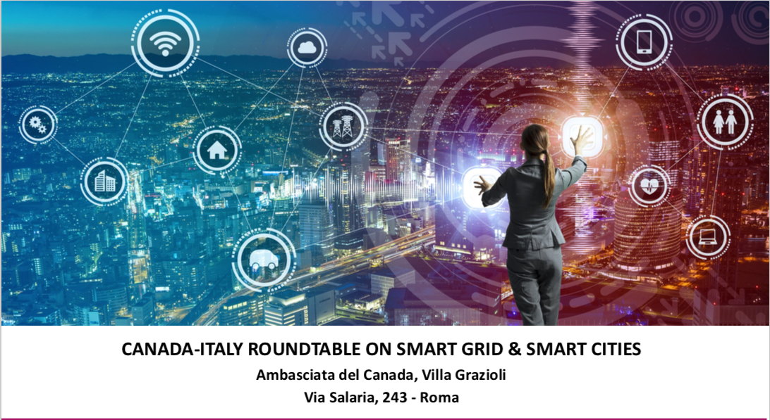 Canada-Italy roundtable su Smart Grid & Smart Cities